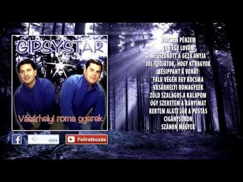 ✮ Kaly - Gipsystar ~ Vásárhelyi romagyerek (teljes album) | Nagy Zeneklub | - YouTube