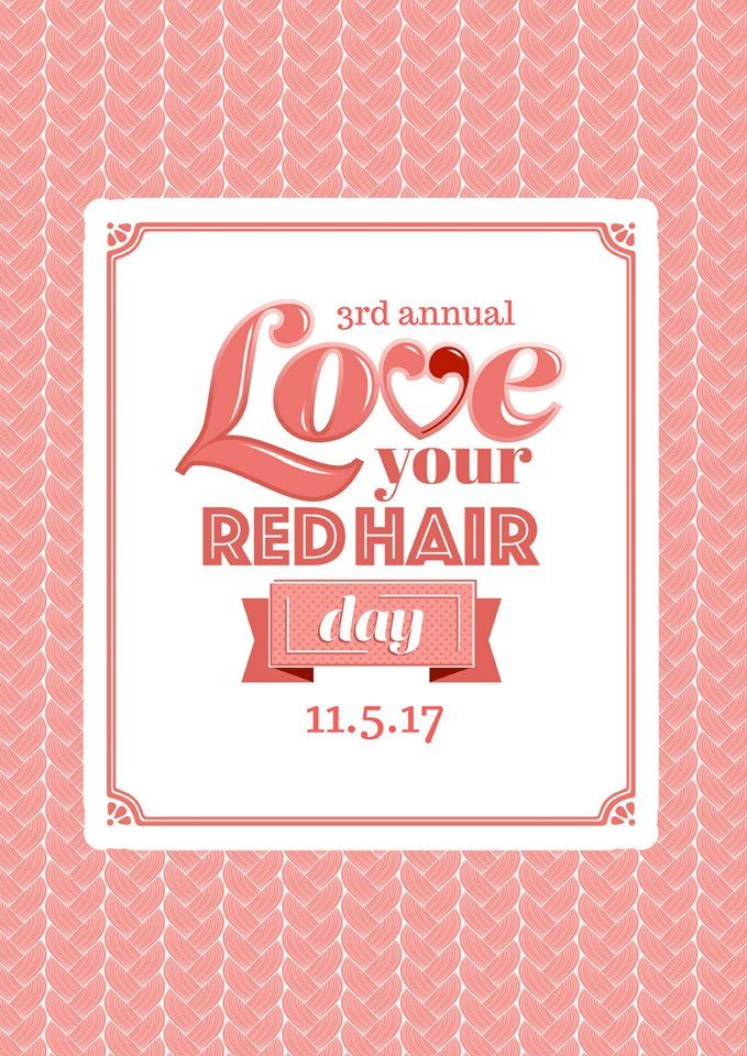 November 5th: National Love Your Red Hair Day