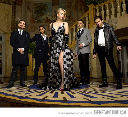 Classy Big Bang Theory- Leonard the Don of the group, Howard the modern greaser, Sheldon the old school butler, Raj the son that blows all his trust fund, and penny just awesome!