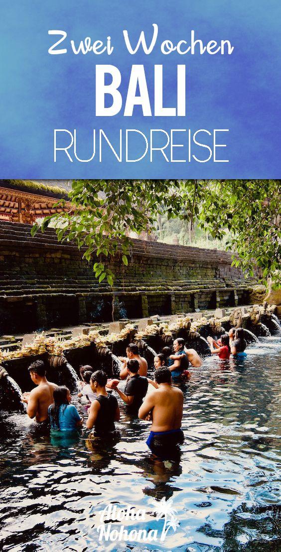 Bali Rundreise Tipps: 2 Wochen auf der Götterinsel
