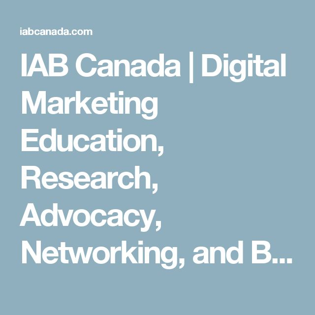 IAB Canada | Digital Marketing Education, Research, Advocacy, Networking, and Best Practices for the Digital Marketing Industry