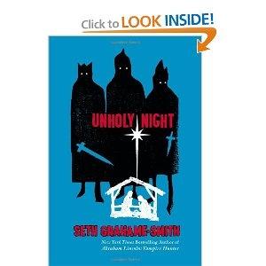 love!Worth Reading, Abraham Lincoln, Seth Grahamesmith, Unholy Night, Book Worth, Seth Graham Smith, Wise Men, Vampires Hunters, Seth Grahame Smith