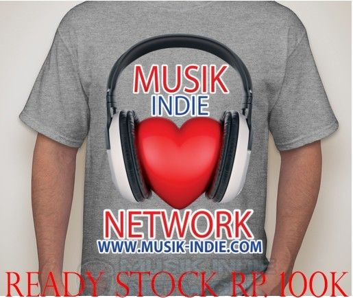 T-shirt Musik Indie Network Ready Stock size s,m,l & XL  Only Rp. 100,000 Info via BBM 761269C0 / Telp. 081283171339