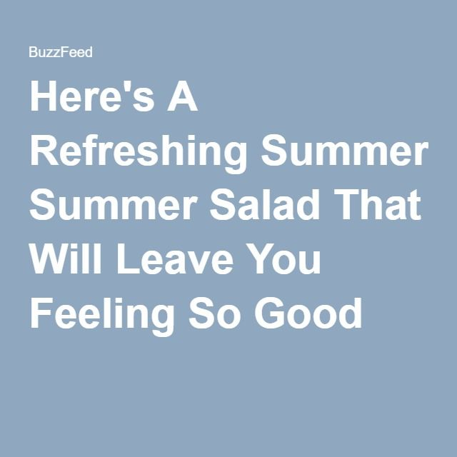 Here's A Refreshing Summer Salad That Will Leave You Feeling So Good