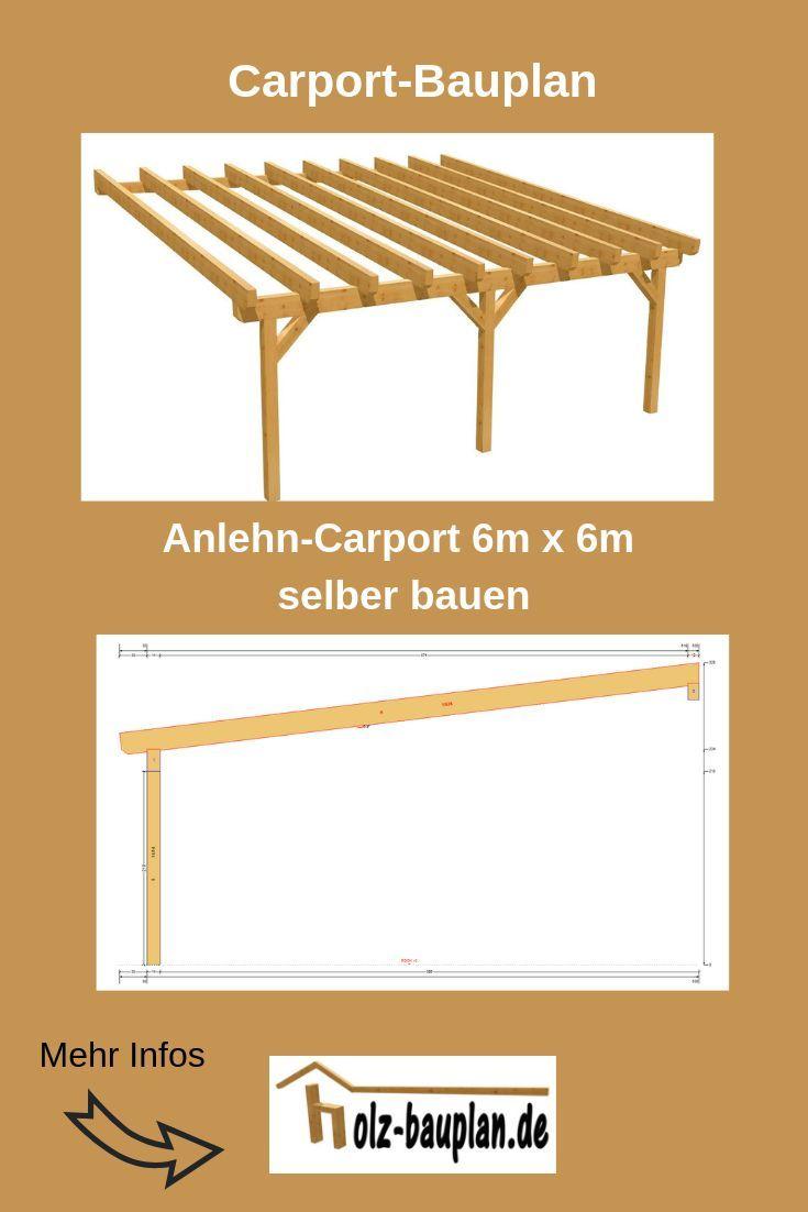 Bauplan Carport 6m X 6m Pdf Zum Download Carport Selber Bauen Carport Selber Bauen Carport Bauplan Carport Bauen