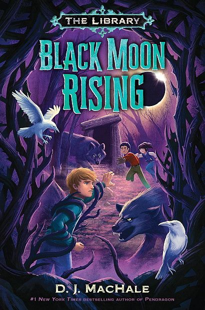 Black Moon Rising (The Library #2) by D.J. MacHale