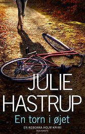 Julie Hastrup, 1. bog i serien om Rebekka Holm