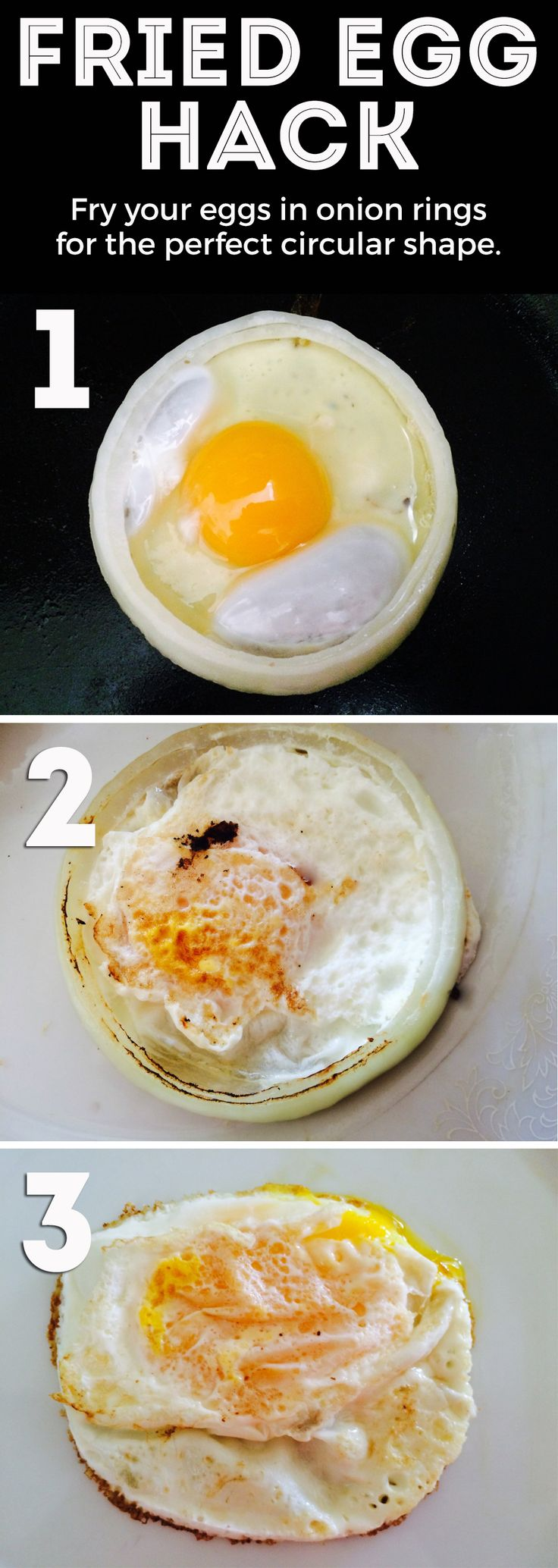 Breakfast hack: fry your eggs inside onion rings for the perfect circular shape. It also makes flipping your eggs a whole lot easier