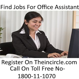 Find Office Assistant and Search Jobs