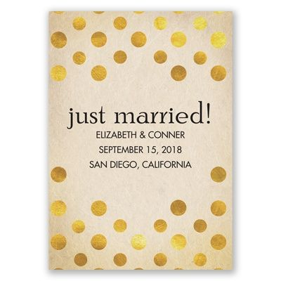 just married! wedding announcement with your photo on the back. love the polka dots and luxe gold vibe!