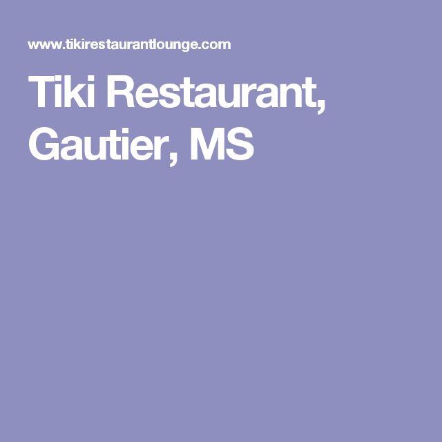 Tiki Restaurant, Gautier, MS