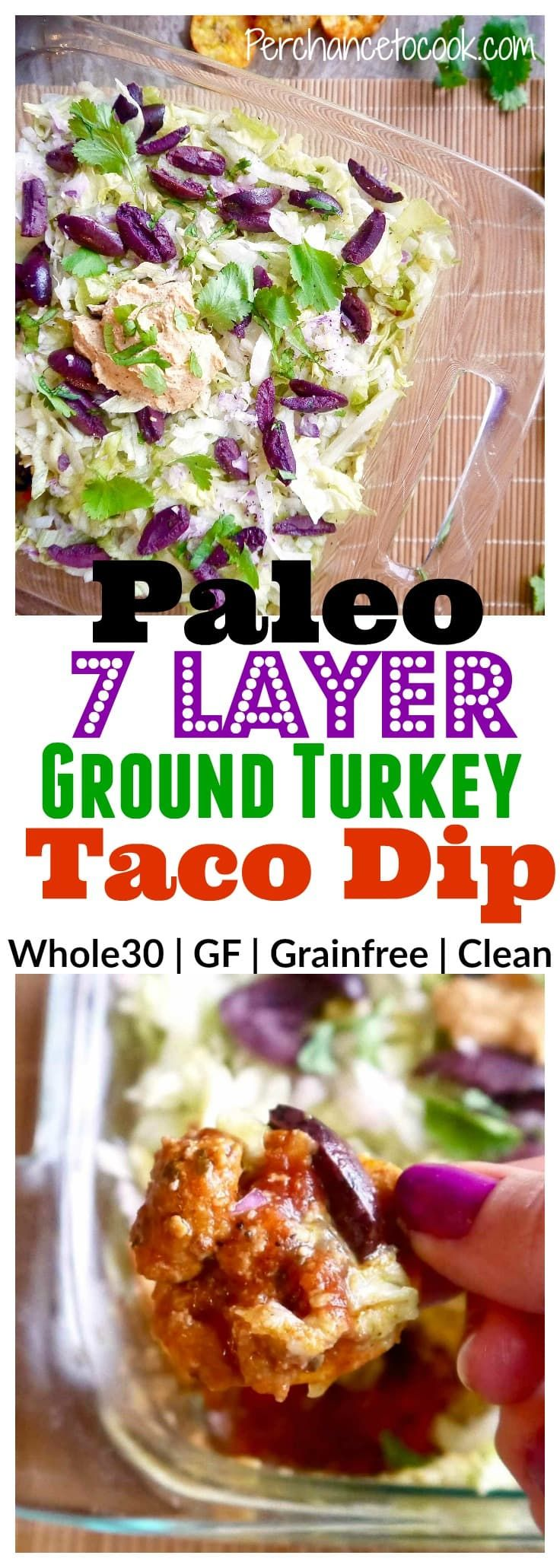 Paleo 7 Layer Ground Turkey Taco Dip (GF) | Perchance to Cook, www.perchancetocook.com