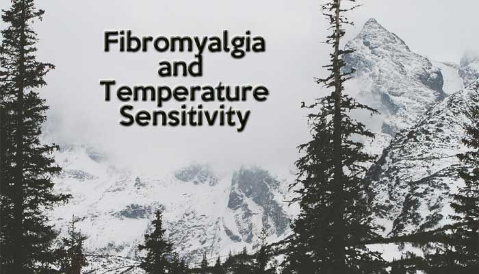 Research study examines temperature sensitivity and Fibromyalgia.