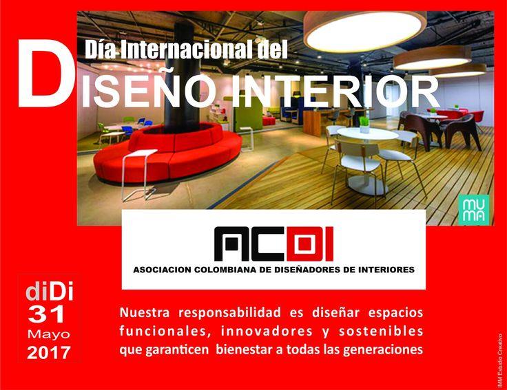WID 2017 Día Internacional del Diseño Interior Mayo 31 diDI Asociación Colombiana de diseñadores de interiores. Presidente Cristina Narváez.