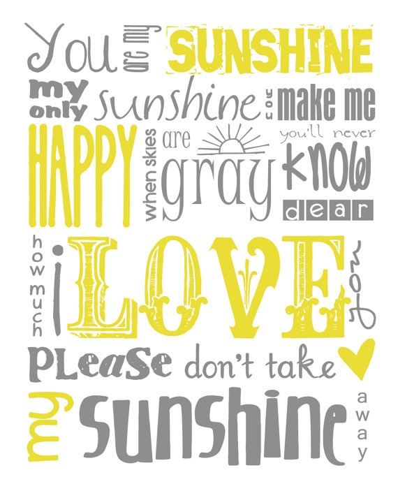 You Are My Sunshine Subway Art in Gray/Grey and Yellow! You can purchase a printable file or poster print of this original design in my Etsy shop. THIS IS NOT A FREE PRINTABLE. Thank you.