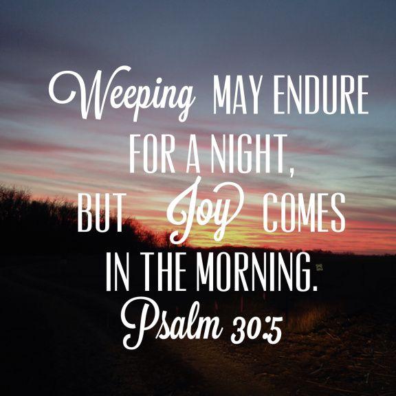 psalm30.5 psalm bible stillborn stillbirth pregnancy loss miscarriage baby loss Angel baby grief