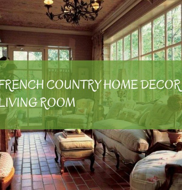french country home decor living room | französisch land ...