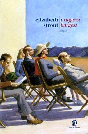 I ragazzi Burgess - Elizabeth Strout - 199 recensioni su Anobii