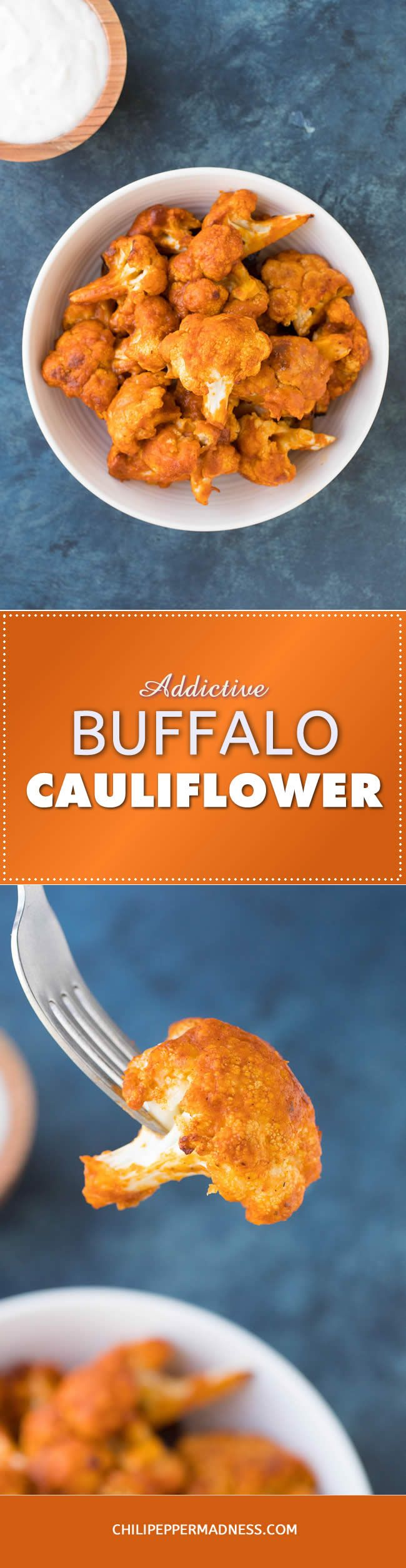 Addictive Buffalo Cauliflower - A recipe for cauliflower florets dipped in seasoned batter, baked, then drizzled with spicy Buffalo hot sauce, served with blue cheese dip. Make these for your next appetizer or party. Beware! They are rather addictive.