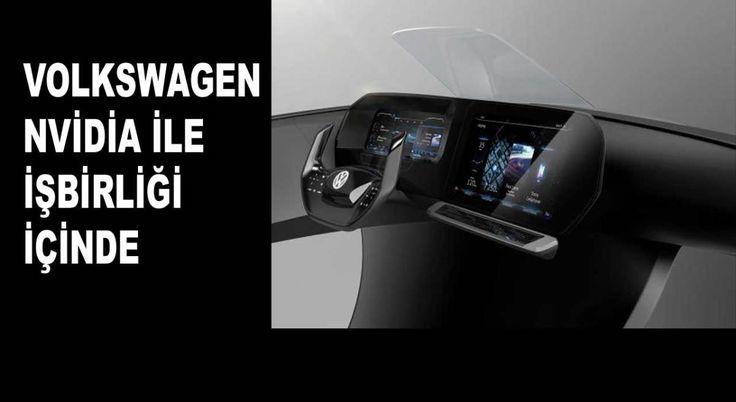 Volkswagen,Kokpit Kullanıcı Deneyimini Geliştirmek İçin Nvidia İle Çalışıyor