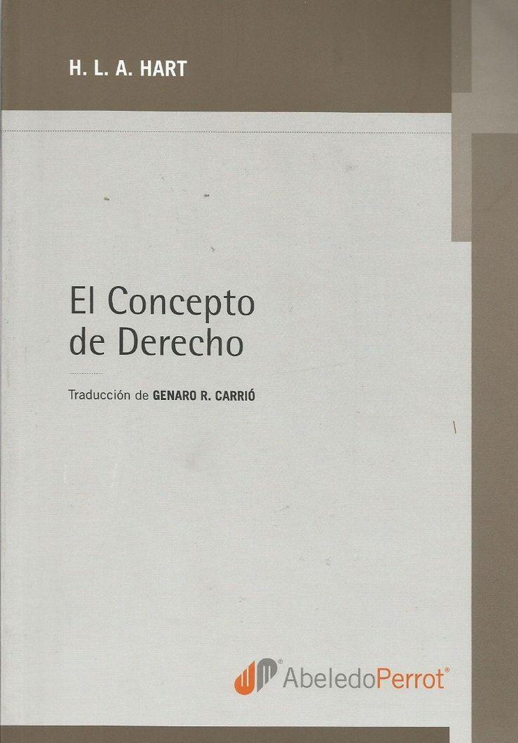 El concepto de derecho / por H.L.A. Hart ; traducción de Genaro R. Carrió