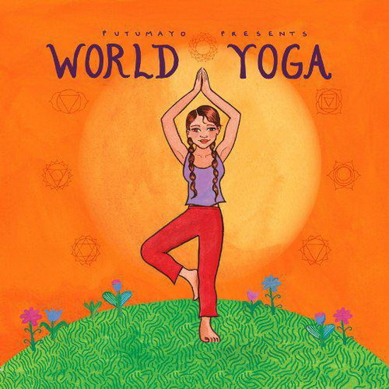 PUTUMAYO PRESENTS - World Yoga - Instrumental - Nouvel Âge & Relaxation - MUSIQUE - Renaud-Bray.com - Ma librairie coup de coeur
