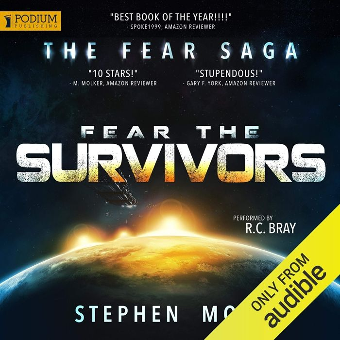 2016 Fear The Survivors The Fear Saga Book 2 Audiobook By Stephen Moss Podium Audio In 2020 Audio Books Audio Books Free Survivor