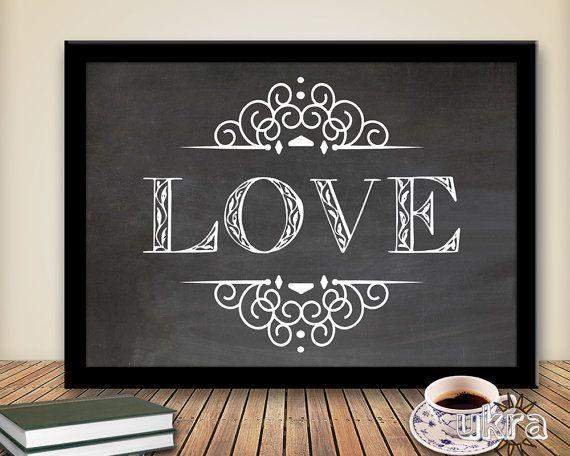 Love Art Print,Printable Art Wall Decor,Chalkboard Print,Instant Download,Valentines Day Print,Printable Chalkboard,Diy Pdf,Nursery Wall Art