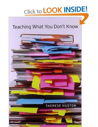 Teaching What You Don't Know: Amazon.co.uk: Therese Huston: Books