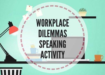 WORKPLACE-DILEMMAS-SPEAKING-ACTIVITY