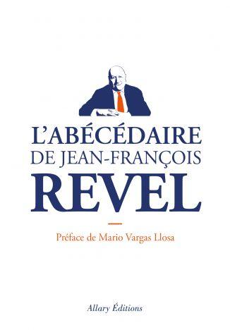L'abécédaire de Jean-François Revel - Allary Editions