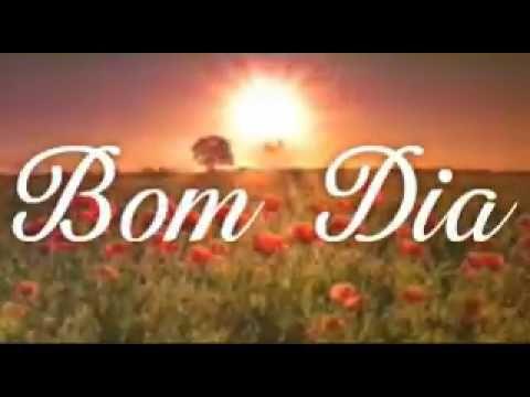 BOM DIA - O valor de um Bom Dia - mensagem - YouTube