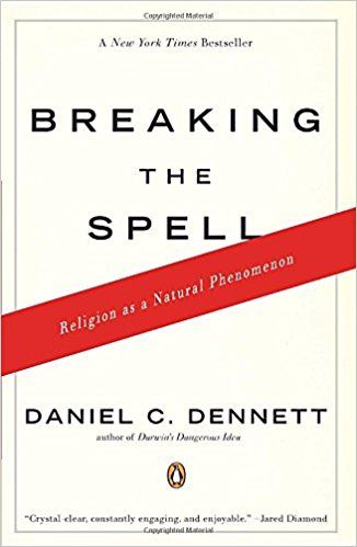 Amazon.co.jp: Breaking the Spell: Religion as a Natural Phenomenon: Daniel C. Dennett: 洋書