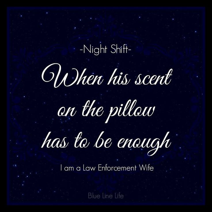 Police Wife -- so many nights, this has been true...