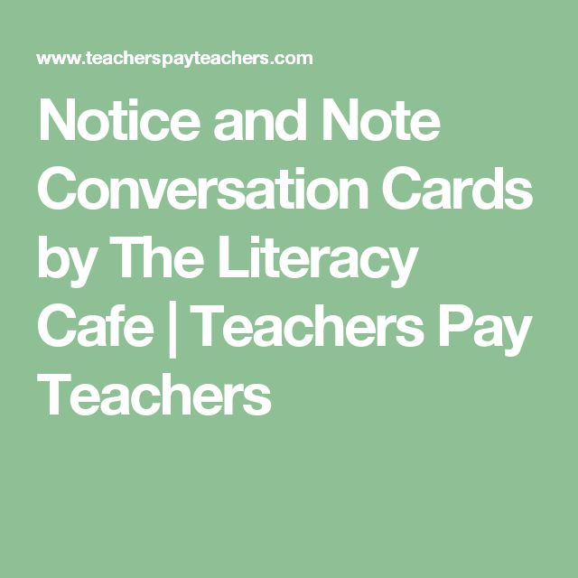 Notice and Note Conversation Cards by The Literacy Cafe   Teachers Pay Teachers