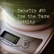 BakeTip Use the Tare Setting on your Electronic Scales To save you time when baking make good use of your electronic scales ability to 'zero' the reading - by pressing the 'tare' button after each ingredient you can measure as many as you need, one after another, into the same bowl. Brilliant for one-bowl mixes, not to mention the washing up it will save you!