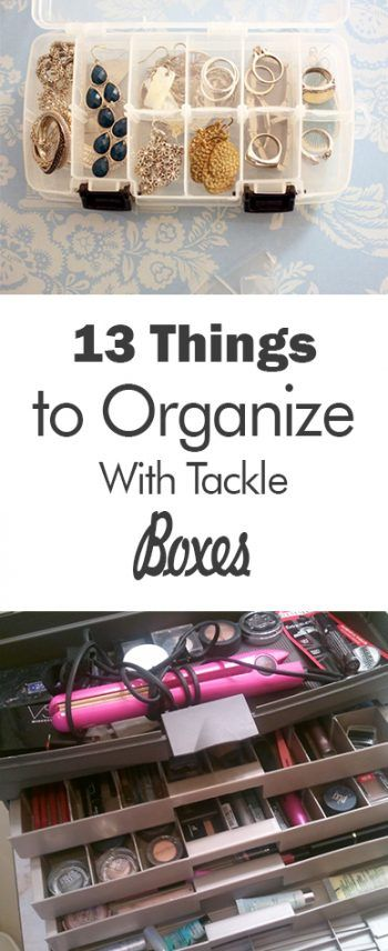 13 Things to Organize With Tackle Boxes - 101 Days of Organization