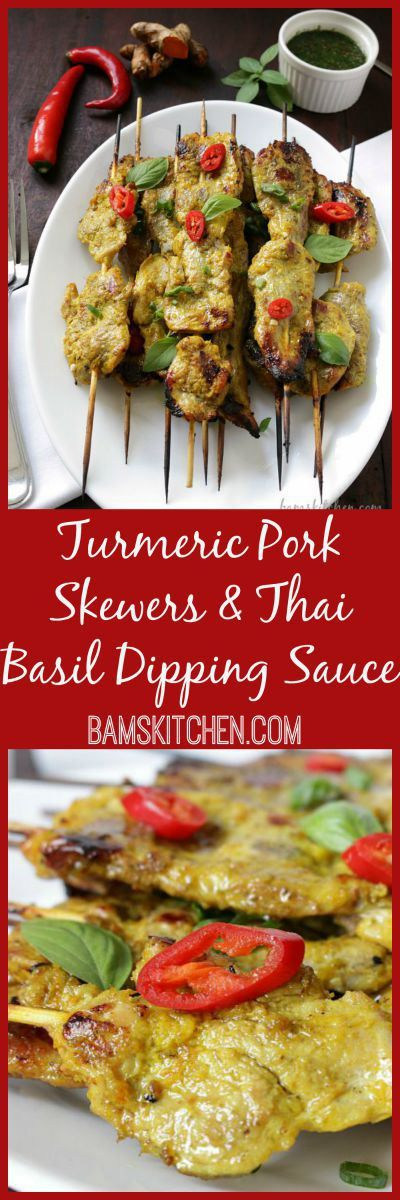 Turmeric Pork Skewers and Thai Basil Dipping Sauce / LOW CARB/ DIABETIC FRIENDLY and CARDIAC FRIENDLY OPTIONS http://bamskitchen.com