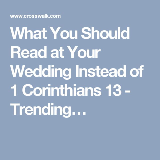 What You Should Read at Your Wedding Instead of 1 Corinthians 13 - Trending…