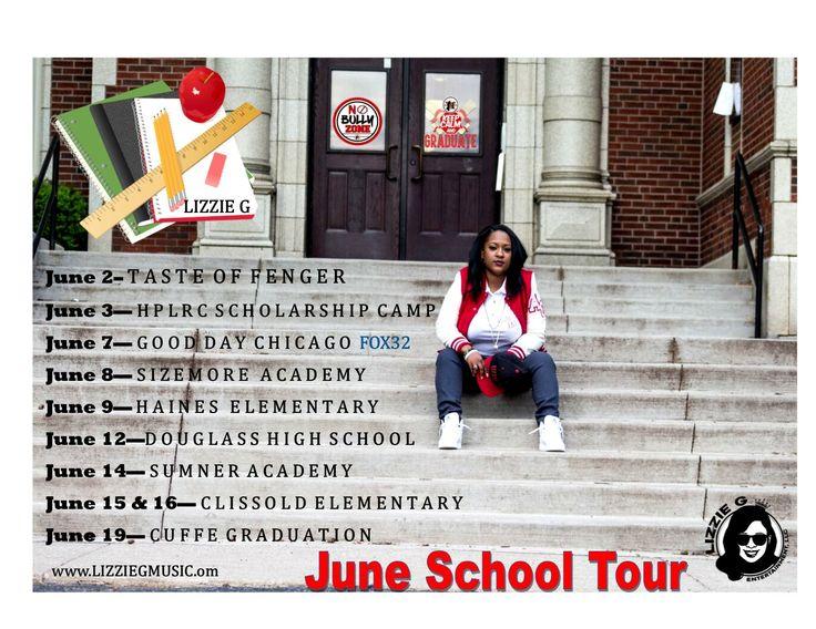LIZZIE G June School Tour Calendar of Events. 🎤🎶📚📰 www.LIZZIEGMUSIC.com #LizzieGEntertainment #PositiveHipHop #BookLIZZIEG #Chicago #SchoolTour #CPS #Workshops #LiveMusic #MotivationalSpeech #SOS #SupportCPS
