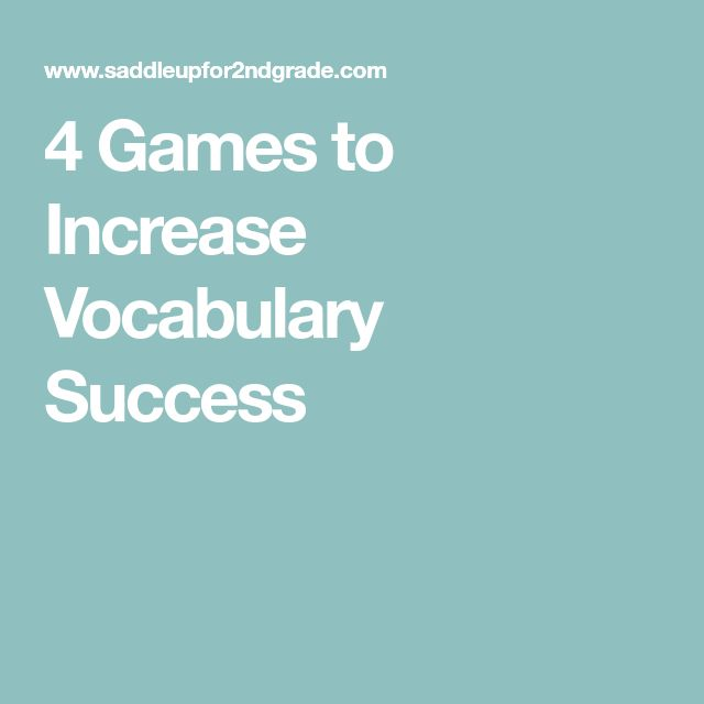 4 Games to Increase Vocabulary Success
