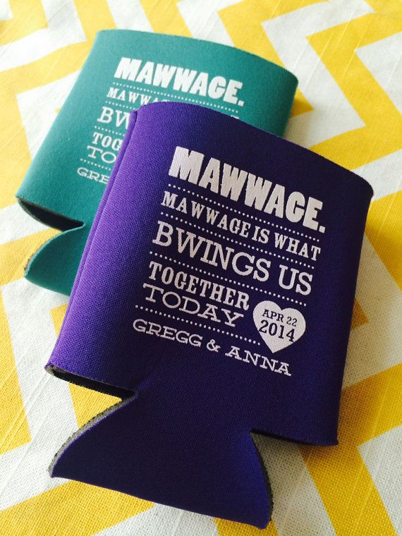 Princess Bride Quote Wedding Koozies  - Marriage is What Brings Us Together Today (200 qty)