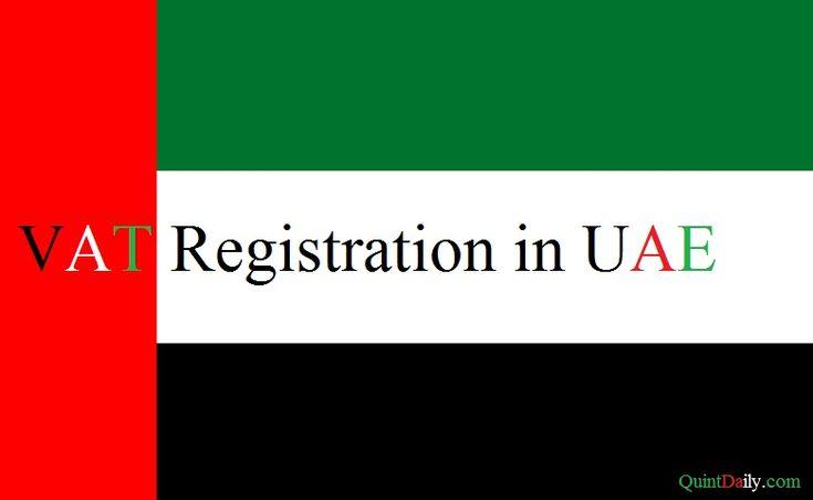 VAT Registration in UAE,VAT middle east,Vat Registration deadlines in uae,dib.ae/vat,VAT registration fees in uae,VAT calculation in uae,VAT on salaries uae