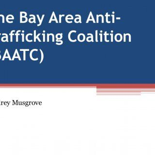 The Bay Area AntiTrafficking Coalition (BAATC) Audrey Musgrove   • What is human trafficking? • Why should I care? • What is the BAATC, and what do they d. http://slidehot.com/resources/the-bay-area-anti-trafficking-coalition-baatc.40750/
