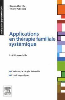 Applications en thérapie familiale systémique:l'individu,le couple,la famille
