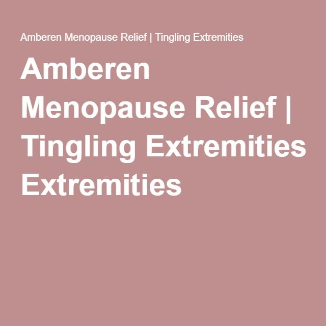 Amberen Menopause Relief | Tingling Extremities