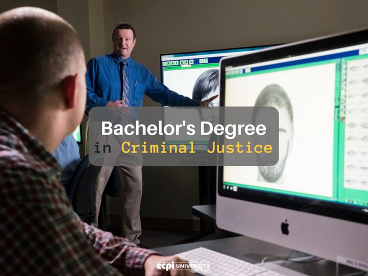What can you do with a Criminal Justice Bachelor's Degree?