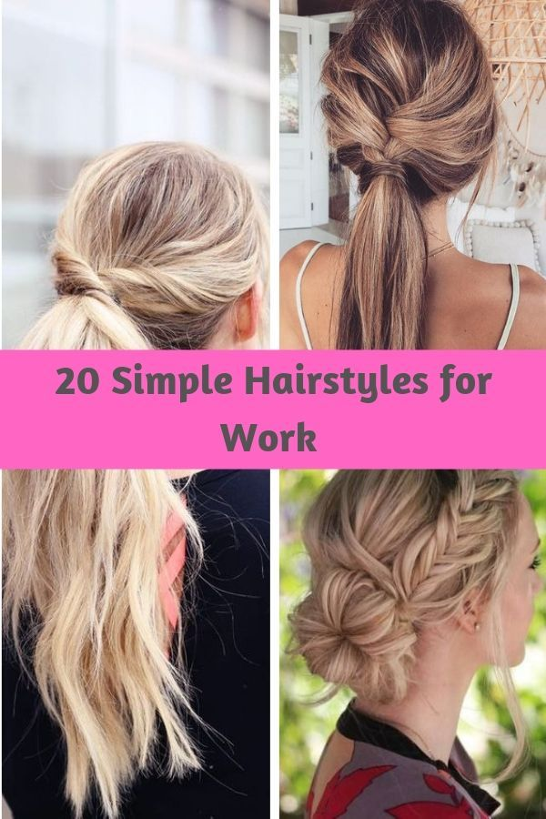 20 Simple Hairstyles For Work Topkerja Com Easy Hairstyles Work Hairstyles Hair Styles