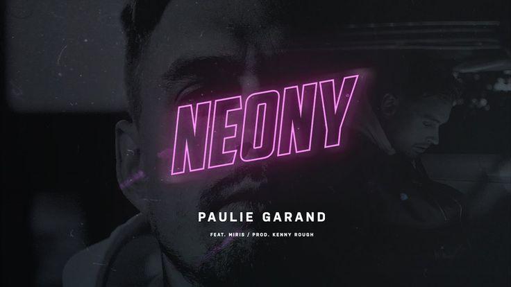 Paulie Garand - Neony feat. Miris (prod.Kenny Rough)   http://newvideohiphoprap.blogspot.ca/2016/10/paulie-garand-neony-ft-miris.html