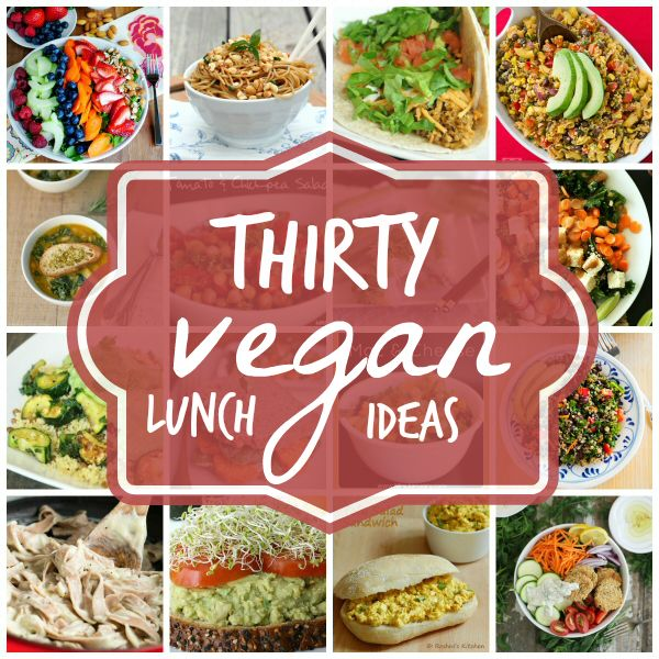 30 Tasty Vegan Lunch Ideas